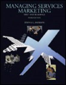 Managing Services Marketing - John E.G. Bateson, Bateson, John E. Bateson, John E.