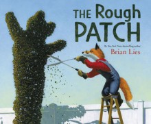 The Rough Patch - Brian Lies