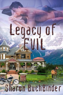 Legacy of Evil - Sharon Buchbinder