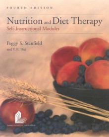 Nutrition and Diet Therapy, Fourth Edition - Peggy S. Stanfield