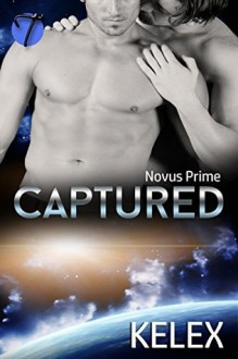 Captured (Novus Prime Book 1) - Kelex