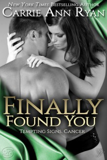 Finally Found You - Carrie Ann Ryan