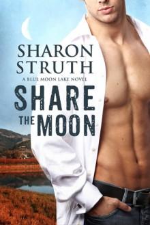 Share the Moon (Book 1) - Sharon Struth