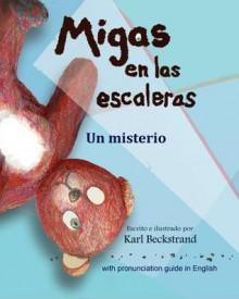 Migas En Las Escaleras: Un Misterio - Karl Beckstrand