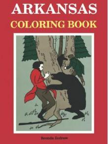 Arkansas Coloring Book - Brenda Zodrow