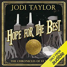 Hope for the Best (The Chronicles of St Mary's #10) - Jodi Taylor,Zara Ramm