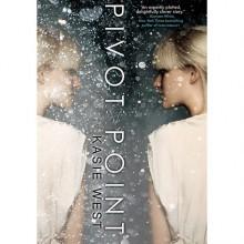 Pivot Point (Pivot Point, #1) - Kasie West