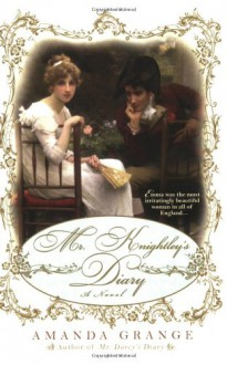 Mr. Knightley's Diary - Amanda Grange