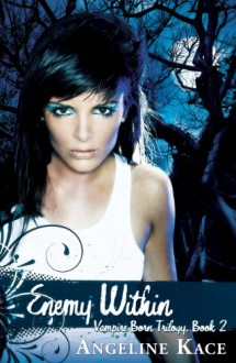 Enemy Within - Angeline Kace