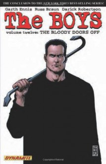 The Boys, Vol. 12: The Bloody Doors Off - Garth Ennis