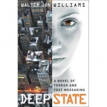 Deep State (Dagmar, #2) - Walter Jon Williams