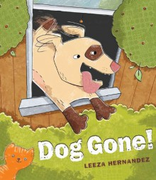 Dog Gone - Leeza Hernandez