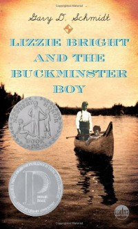 Lizzie Bright and the Buckminster Boy - Gary D. Schmidt