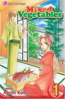 Mixed Vegetables, Vol. 1 - Ayumi Komura, Stephanie V.W. Lucianovic