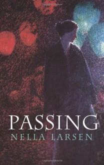 Passing - Nella Larsen