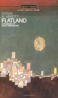 Flatland: A Romance of Many Dimensions - Edwin A. Abbott, A.K. Dewdney