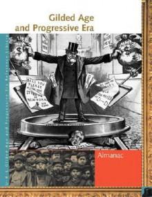 Gilded Age & Progressive Era - Rebecca Valentine, Lawrence W. Baker