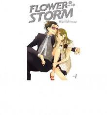[ Flower in a Storm, Volume 1 Takagi, Shigeyoshi ( Author ) ] { Paperback } 2010 - Shigeyoshi Takagi