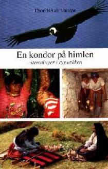 En Kondor på Himlen - Thor-Brian Thorøe