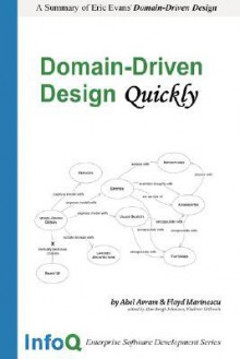 Domain-Driven Design Quickly - Floyd Marinescu