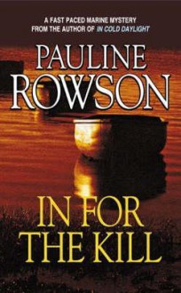 In For The Kill - Pauline Rowson