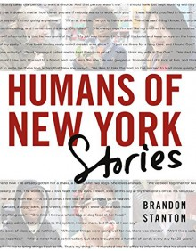Humans of New York: Stories - Elizabeth Brandon Stanton