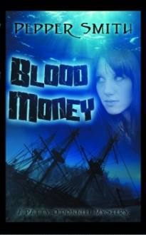 Blood Money - Pepper Smith