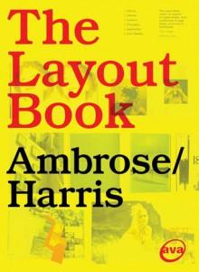 The Layout Book - Gavin Ambrose, Paul Harris