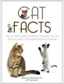 Cat Facts - Marcus Schneck, Jill Caravan