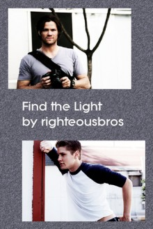 Find the Light - righteousbros