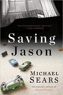 Saving Jason - Michael Sears