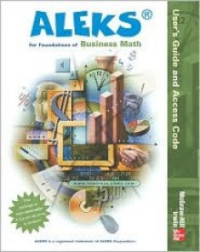 Aleks for Foundations of Business Math User Guide - ALEKS Corporation