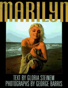 Marilyn - Gloria Steinem, George Barris