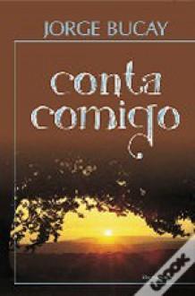 Conta comigo - Jorge Bucay