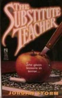 The Substitute Teacher - Jordan Storm