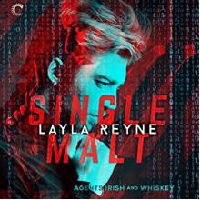 Single Malt - Layla Reyne,Tristan James