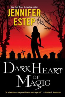 Dark Heart of Magic - Jennifer Estep