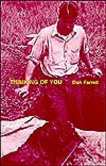 Thimking [Sic] Of You - Dan Farrell