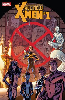 All-New X-Men (2015-) #1 - Dennis Hopeless, Mark Bagley