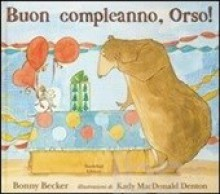 Buon compleanno, Orso! - Bonny Becker
