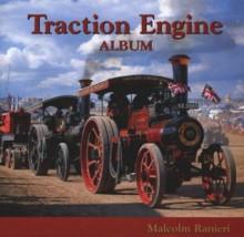 Traction Engine Album - Malcolm Ranieri