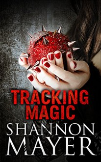 Tracking Magic: A Rylee Adamson Short Story - Shannon Mayer