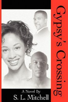 Gypsy's Crossing - S. Mitchell