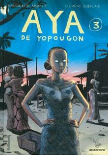 Aya de Yopougon, Tome 3 (Aya, #3) - Marguerite Abouet, Clément Oubrerie