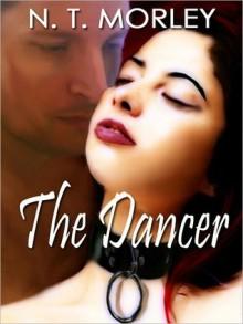 The Dancer - N.T. Morley
