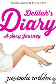 A Sexy Journey (Delilah's Diary, #1) - Jasinda Wilder