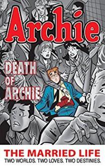 Archie: The Married Life Book 6 (The Married Life Series) - Fernando Ruiz,Paul Kupperberg,X.J. Kennedy,X.J. Kennedy