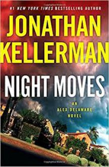 Night Moves - Jonathan Kellerman
