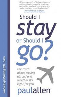 Should I Stay or Should I Go? - Paul Allen
