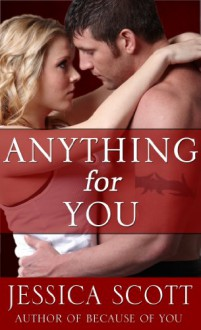 Anything For You: A Coming Home Short Story - Jessica Scott